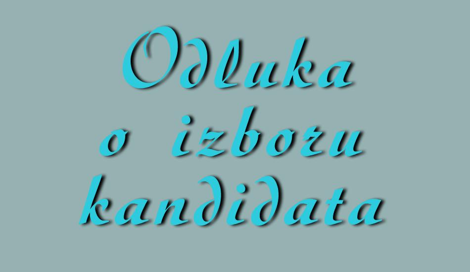 Odluka o izboru kandidata - dekorativni tekst