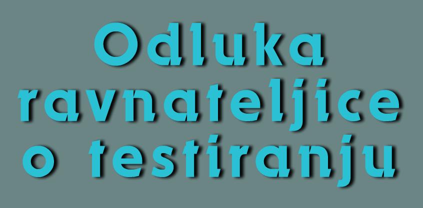Odluka o testiranju - dekorativni tekst