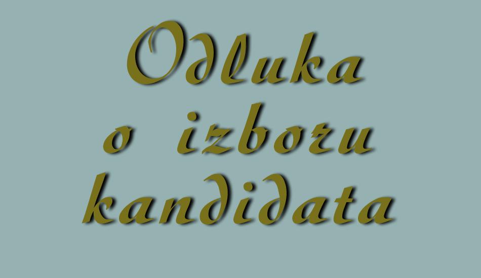 Odluka o izboru kandidata - tekst